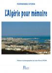 L'ALGÉRIE POUR MÉMOIRE - Fernande STORA