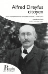 ALFRED DREYFUS CITOYEN - Georges JOUMAS