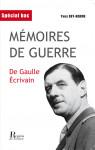 MÉMOIRES DE GUERRE, DE GAULLE ÉCRIVAIN, Yves REY-HERME