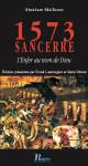 1573 SANCERRE, L'ENFER AU NOM DE DIEU - FRANK LESTRINGANT - RENÉ VÉRARD