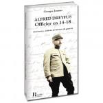 ALFRED DREYFUS, OFFICIER EN 14 - 18 - Georges JOUMAS