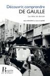 DÉCOUVRIR, CONNAÎTRE DE GAULLE - Alain KERHERVÉ, Gérard QUÉRÉ