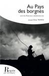 AU PAYS DES BORGNES SUIVI DE POSTURES CALÉDONIENNES - Jacques- Olivier TROMPAS