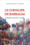 Epub LE CHEVALIER DE BARBAZAN, de Tamerlan à Jeanne d'Arc... le secret ! Ebook - Henri BONTEMPS, Luc PORTIER