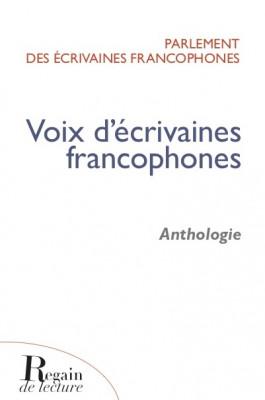 VOIX D'ECRIVAINES FRANCOPHONES, Anthologie, Parlement des écrivaines