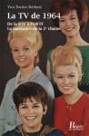 LA TV DE 1964 - Yves PORTIER-RÉTHORÉ