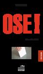 OSE ! - Yves BODARD