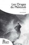 LES ORAGES DU MEKTOUB - Michel GEORGET