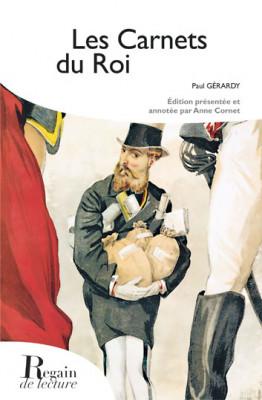LES CARNETS DU ROI - Paul GÉRARDY